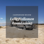 Boondocking Review: Holloman Lake – New Mexico