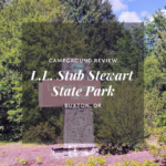 Campground Review: L.L. Stub Stewart State Park, OR