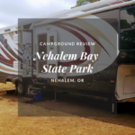 Campground Review: Nehalem Bay State Park, OR