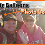 Our 1st Albuquerque International Balloon Fiesta 2018