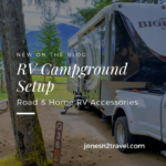 RV Campground Setup – Road & Home RV Accessories