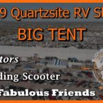 2019 Quartzsite RV Show and the Big Tent!