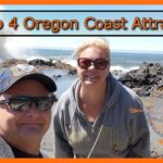 Top 4 Oregon Coast Attractions – Summer 2018