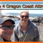 Top 4 Oregon Coast Attractions – Summer 2018