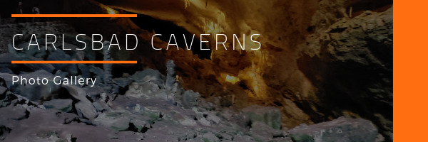 Carlsbad Caverns National Park Photo Gallery