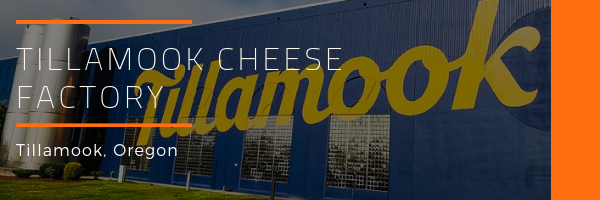 Tillamook Cheese Factory Photo Gallery