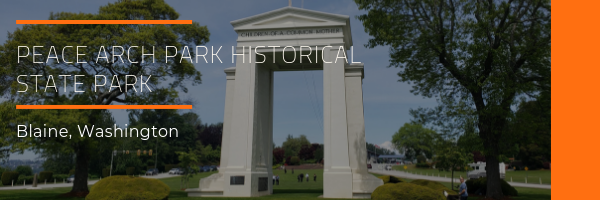 Peace Arch Historical State Park Photo Gallery