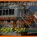 Journey to Alaska Episode 14 | Riverboat Discovery | Fairbanks AK