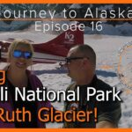 Journey to Alaska Episode 16 | Denali National Park | Glacier Flight
