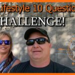 RVer Lifestyle 10 Question YouTube Challenge
